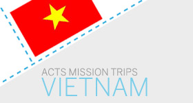 ACTS mission trips to Vietnam